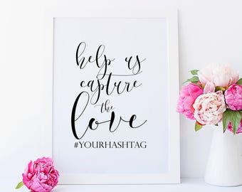 Wedding Hashtag Sign Printable. Hashtag Wedding Sign. Hashtag Sign. Wedding Hashtag. Instagram Wedding Sign. Help Us Capture The Love.