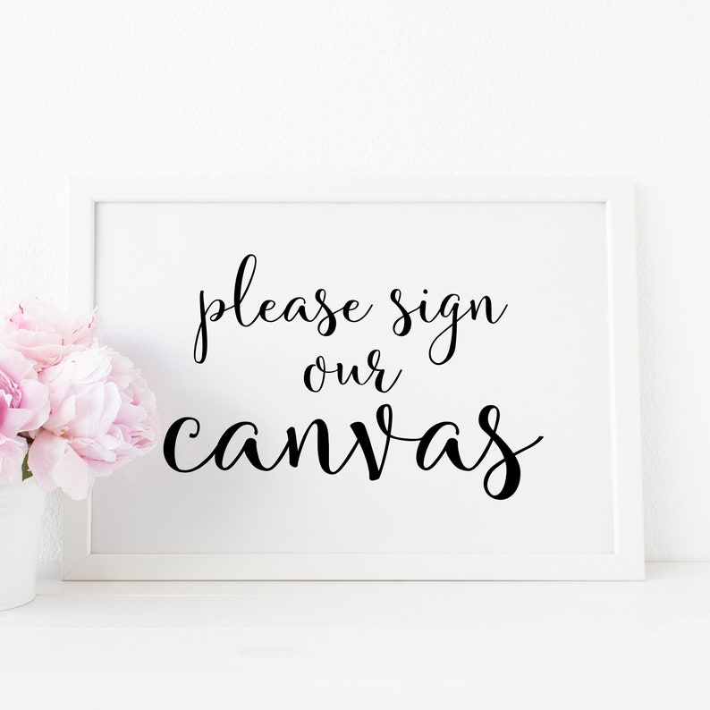graphic about Printable Canvas named Printable Indicator Our Canvas Signal. Signal Our Canvas Printable. Indication Our Canvas Signal. Printable Canvas Guestbook Indication. Canvas Guestbook Printable