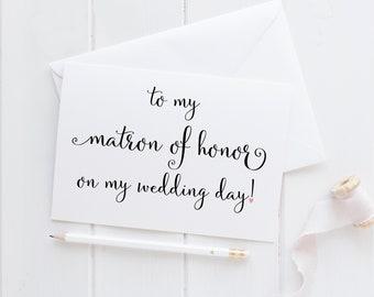 Matron Of Honor Wedding Card. Matron Of Honor Card. To My Matron Of Honor Card. To My Matron Of Honor On My Wedding Day. Wedding Cards.