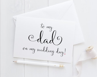 To My Dad Card. Dad Card. Dad Wedding Card. Dad Of The Bride. Dad Of The Groom. Wedding Card For Dad. To My Dad On My Wedding Day.