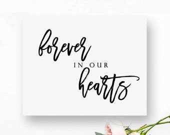 Printable Forever In Our Hearts Sign. Forever In Our Hearts Printable. Forever In Our Hearts Wedding Sign. Wedding In Memory Sign.
