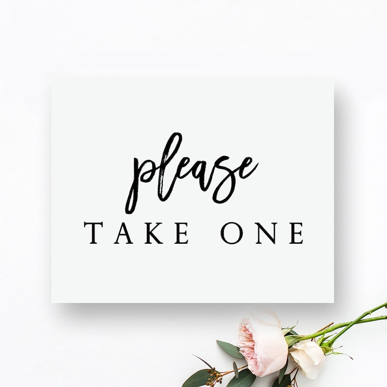 photo about Please Take One Sign Printable identified as Printable Be sure to Consider Just one Indicator. Desire Desk Indicator. You should Get 1 Printable. Wedding ceremony Want Indication. Wedding ceremony Want Signs or symptoms Printable. Want Indicator.