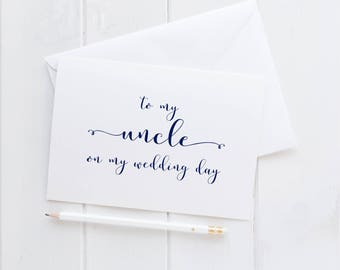 Wedding Card For Uncle. To My Uncle Wedding Card. Uncle Card. To My Uncle On My Wedding Day Card. Uncle Of The Bride. Uncle Of the Groom.