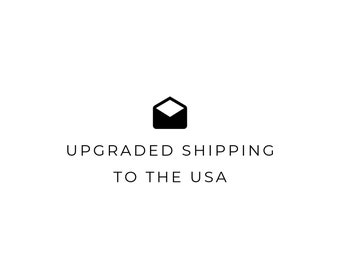 Upgraded Shipping to the USA