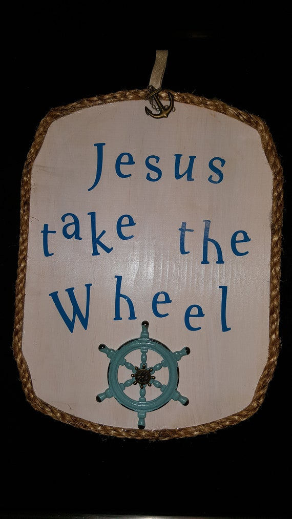 Inspirational Jesus Take the Wheel Vine
