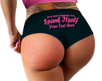 f37fb7eb497 Custom Personalized Its Not Going To Spank Itself Panties Sexy Funny  Bachelorette Party Bride Gift Booty Panty Customized Womens Underwear