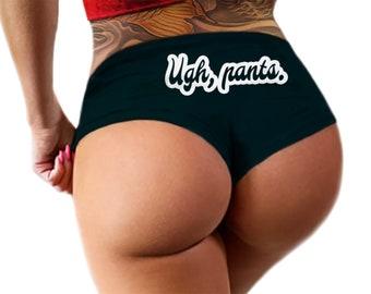 8733860e0393 Ugh Pants - Funny Panties, Sexy Boyshort Booty Panty, Womens Underwear