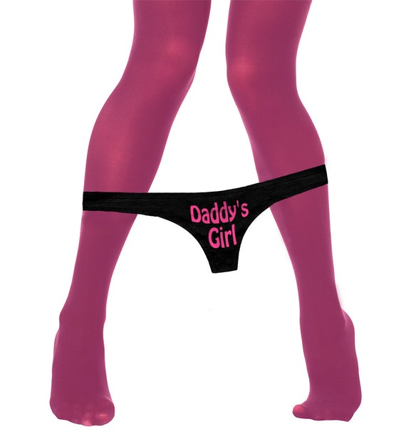 s girl panties Daddy