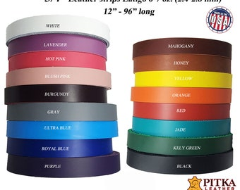 """3/4 Inch Leather Strips Latigo 6-7 oz (2.4 - 2.8 mm) up to 96"""" Long-Belts-Collars-Leashes-Purse Straps-Guitar Straps-Hat Bands"""