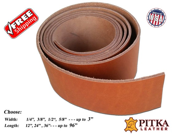 3//8 Leather Strips Jade Color up to 96 Long Latigo Leather Straps Made in USA by Pitka Leather Purse Straps 3//8 x 36 6-7 oz Great for Leather Collars and Leashes-Hat Bands 2.4-2.8 mm