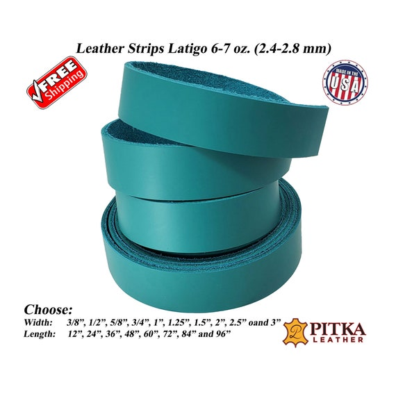 6-7 oz Latigo Leather Straps Made in USA by Pitka Leather 2.4-2.8 mm Great for Leather Collars and Leashes-Hat Bands 3//8 x 36 Purse Straps 3//8 Leather Strips Jade Color up to 96 Long