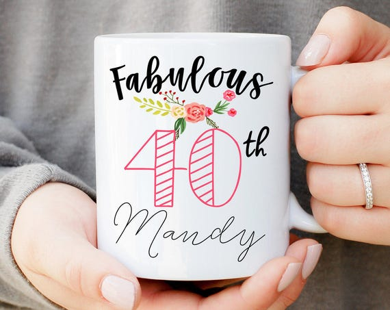 Fabulous 40, 40th Birthday Mug, Custom Coffee Mug, 40th Birthday Gift, Funny Birthday Mug, Birthday Gift, Custom Birthday