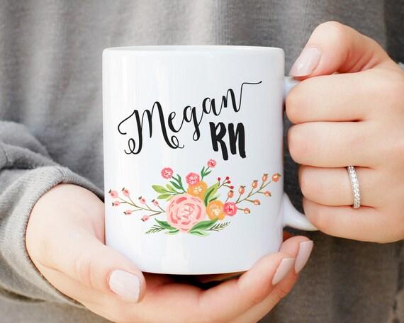 Nurse RN Mug, Custom RN Mug, Gifts For Nurse, Nurse Grad, Nurse Coffee Mug, Nurse, Nurse Graduation Gift, Floral Nurse Mug, Name Nurse Mug