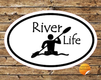 River Life Kayak Rafting Paddle Whitewater Bumper Sticker Window Decal Oval KY-17013