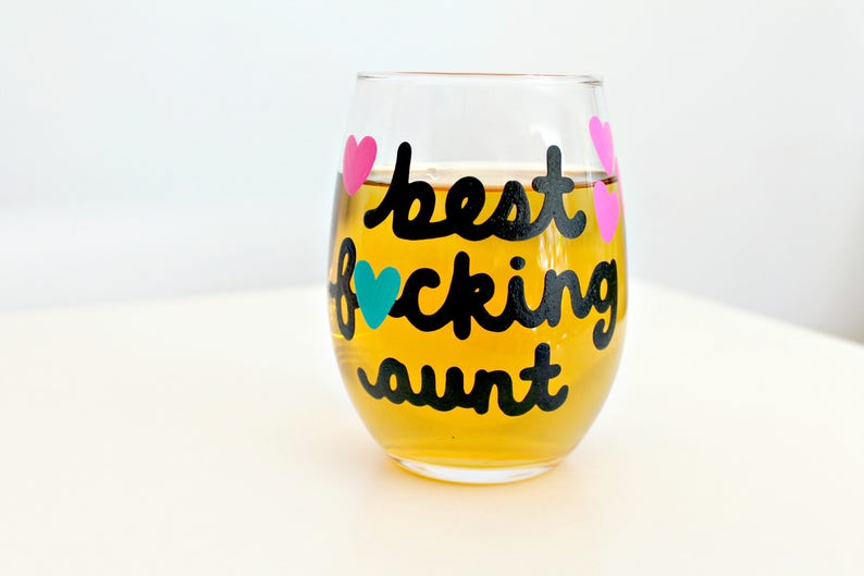 Best Fcking Aunt Wine Glass Funny Gift For