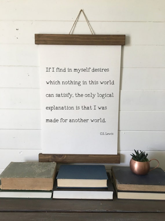 Cs Lewis Quoteif I Find In Myself Desiresmade For Etsy