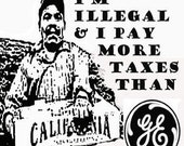 I'm Illegal and I pay...