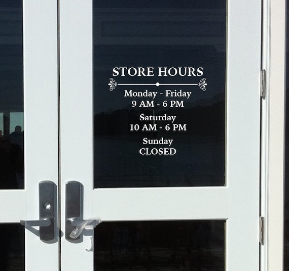 Store hours custom window decal vinyl door decal business