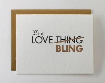 """Letterpress """"It's a Love Bling"""" Greeting Card"""