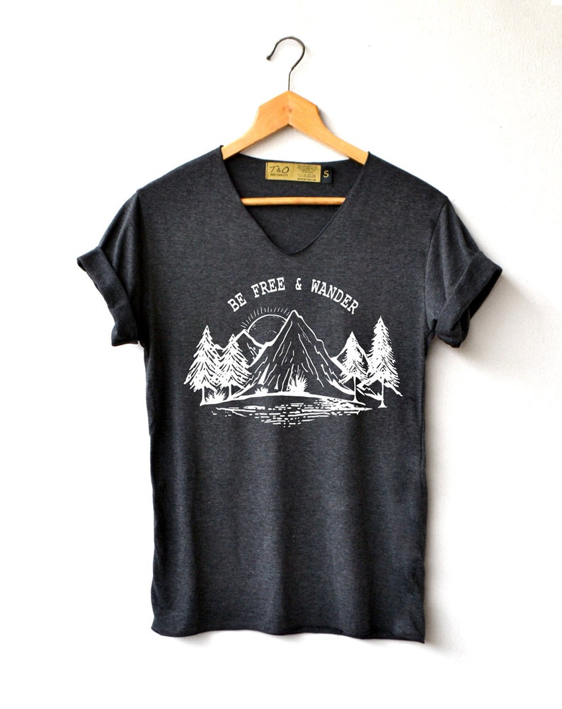5f092c28 Be free & wander Shirt Mountains Shirt Adventure Shirts | Etsy