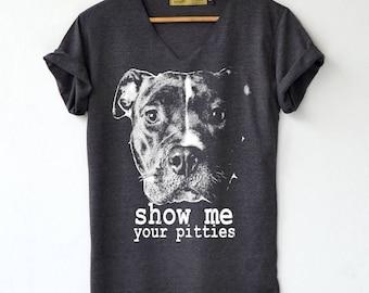 Pitbull Shirt - Pitbull cute Shirt - Show me your pitties Shirt T-Shirt High Quality Graphic T-Shirts Unisex