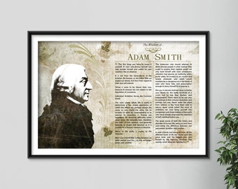 The Wisdom of Adam Smith - Original Art Print Featuring His Greatest Quotes - Photo Poster Gift Economist Wealth of Nations Free Markets