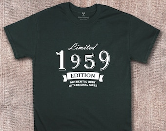 Limited 1959 Edition Shirt 60th Birthday Gift Man Present For Son Father Grandfather Brother Uncle Size S 2XL Authentic Body Original Parts