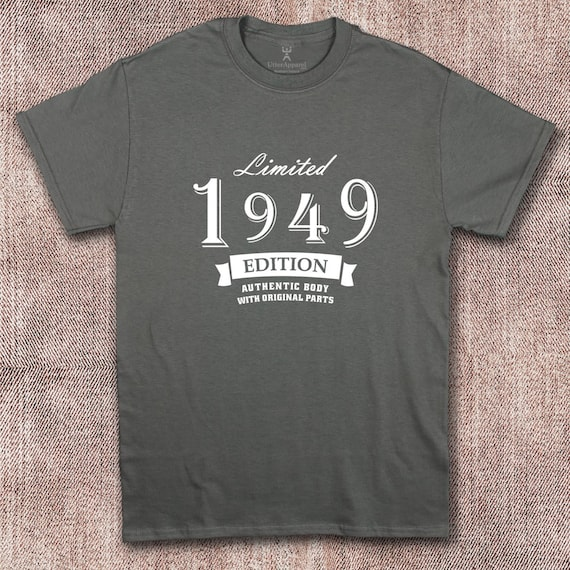Limited Edition 1949 T Shirt Gift Ideal 70th Birthday For