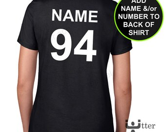 Custom name  or number on back of a t-shirt ** NOTE This includes a t-shirt **