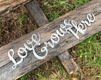 """Love Grows Here 23"""" Rustic Raw Steel Cursive Sign Inspirational Sayings Metal Sign  BE Creations"""