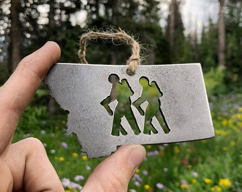 Montana State Hikers Metal Christmas Ornament Rustic Raw Steel Hiking MT Recycled Sustainable Explore Hike Trails Mountains Parks Forests