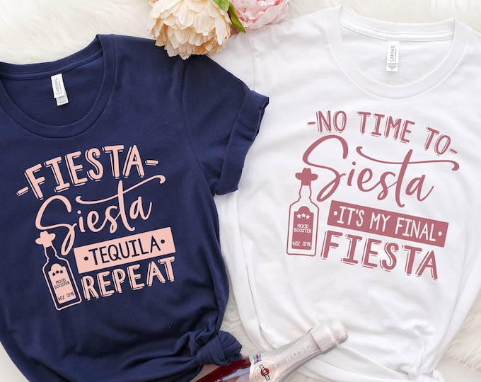 Final Fiesta Bachelorette Party Shirts, Mexican Bachelorette, Final Siesta Shirts