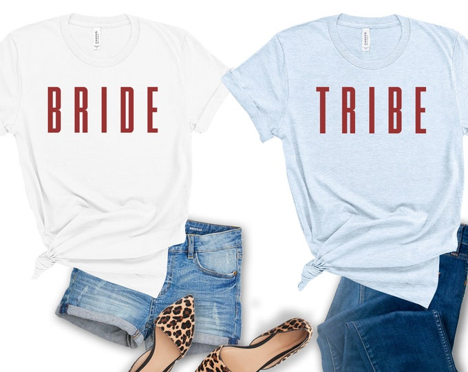 Bride & Bride Tribe Shirts