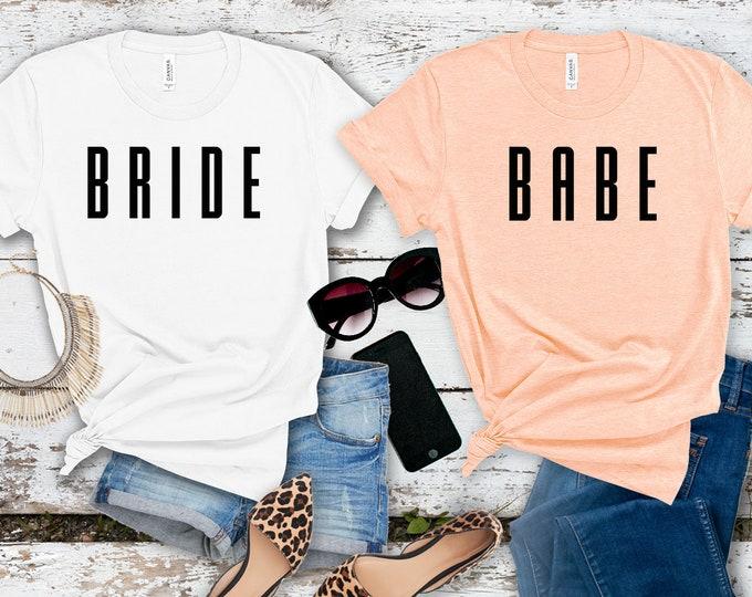 Bride Shirt | Babe Shirt | Brides Babe