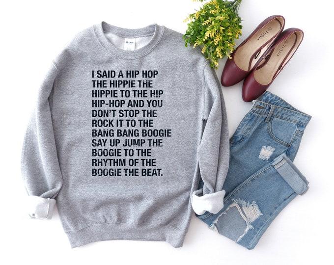 90s Hip Hop Sweatshirt, Hip Hop Sweatshirt, Vintage Sweatshirt