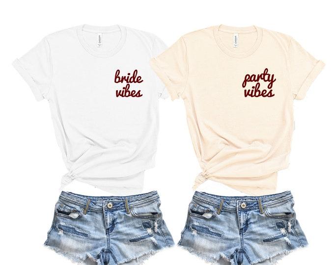 Bride Vibes Shirt