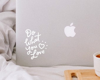 Do What You Love - Decal Vinyl Sticker Hand Lettered - Unique Gift, Laptop, MacBook, iPad, Car