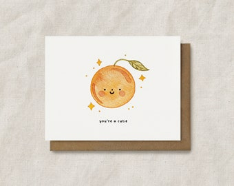 You're a Cutie, Orange Clementine Cute Pun Card, Love Card, Punny Card, Couples Card, Punny Card, Food Puns, Watercolor