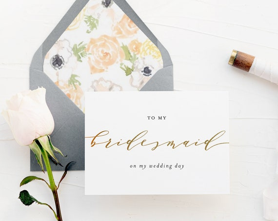 to my bridesmaid on my wedding day card / wedding day card to your bridesmaid / gold foil / wedding day card / bridal party / thank you card