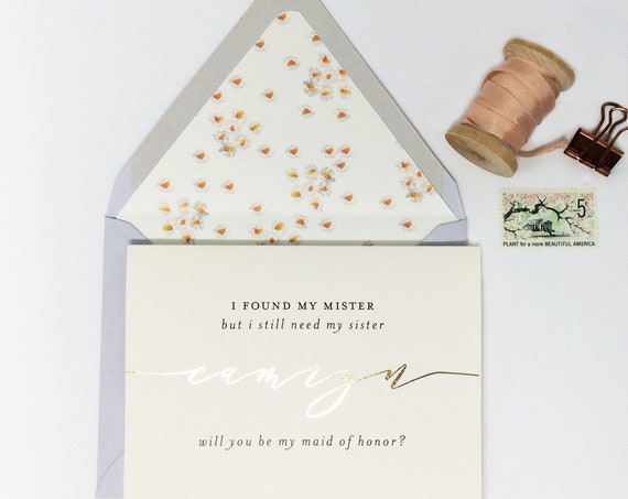 bridesmaid proposal card / i found my mister but i still need my sister card / will you be my bridesmaid card / gold foil / rose gold foil