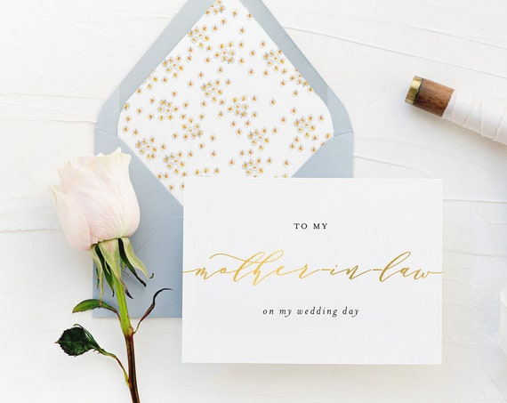 to my mother in law on my wedding day card / mother-in-law / gold foil / wedding day card / thank you card / personalized / in-laws