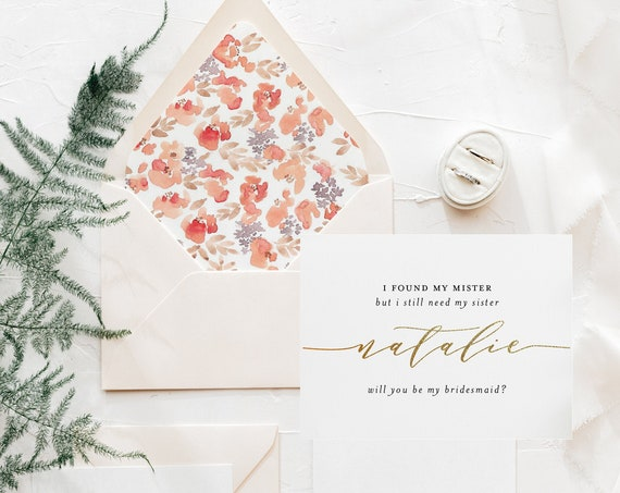 bridesmaid proposal card / i found my mister but i still need my sister card / will you be my bridesmaid card / maid of honor / gold foil