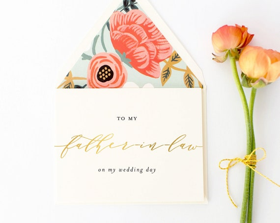 to my father in law on my wedding day card / father-in-law / gold foil / wedding day card / thank you card / personalized / in-laws