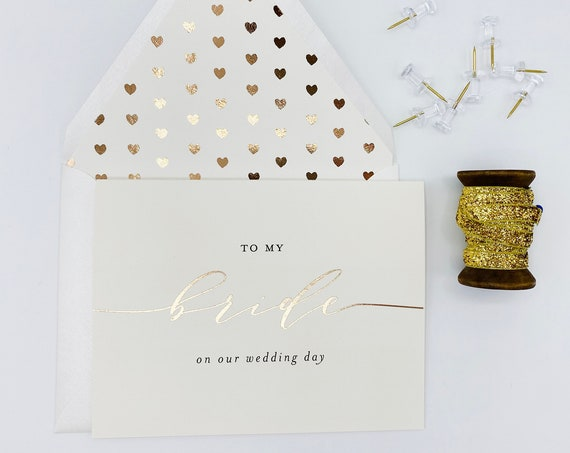 to my bride on our wedding day card / wedding card to your bride / gold foil / rose gold foil / silver foil / wedding day card