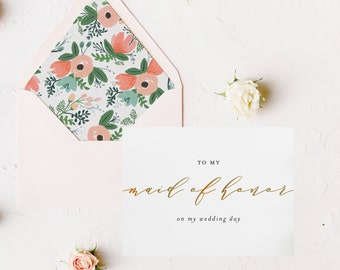 to my maid of honor on my wedding day card / matron of honor / gold foil / wedding day card / bridal party / thank you card / personalized