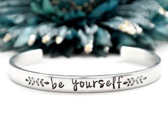 Be Yourself Everyone Else Is Taken Bracelet | Aluminum Bracelet | Oscar Wilde Quote | Inspirational Gift | Graduation Gift