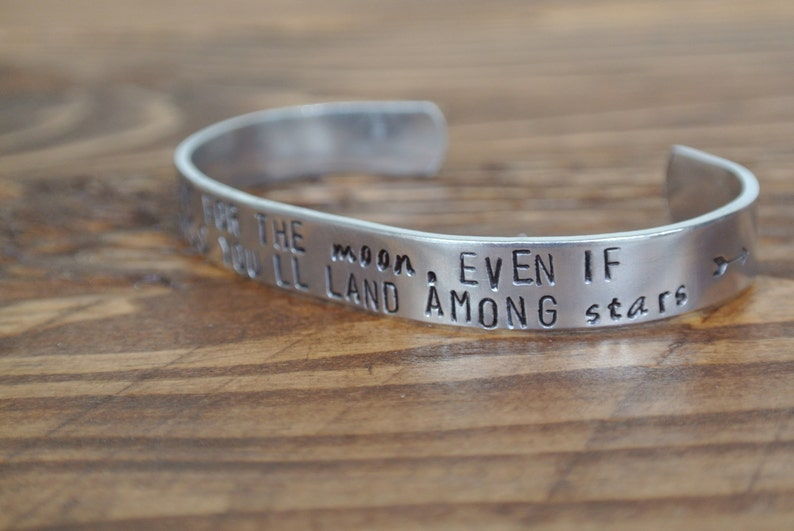 Land Among Stars Quote Metal Stamp Bracelet Shoot For the Moon