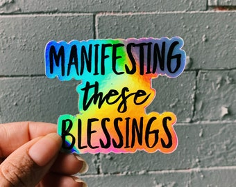 Manifesting The Blessings Stickers