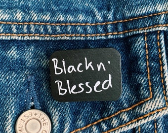 Black and Blessed Wood Pin