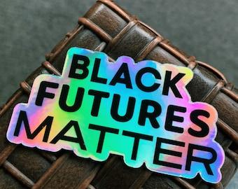 Black Futures Matter